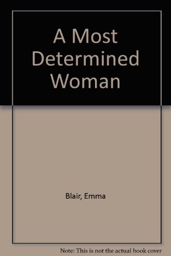 9780718129941: A Most Determined Woman