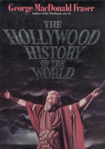 9780718129972: The Hollywood History of the World