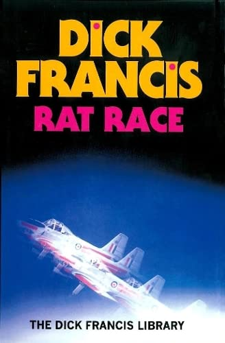 9780718130398: Rat Race (Francis Thriller)