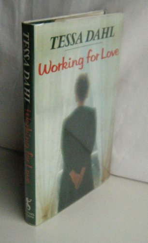 9780718131180: Working for Love