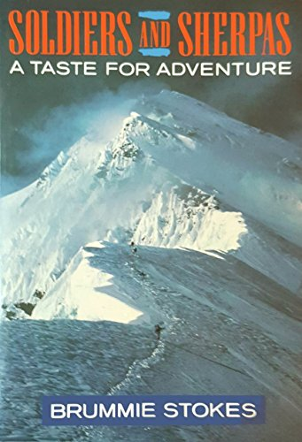 9780718131197: Soldiers and Sherpas: A Taste for Adventure