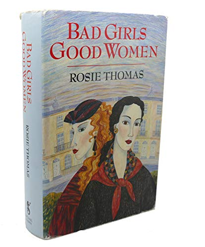 9780718131203: 'Bad Girls, Good Women'