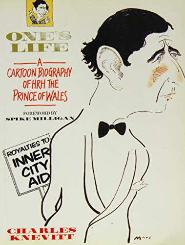 One's Life: A Cartoon Biography of HRH the Prince of Wales