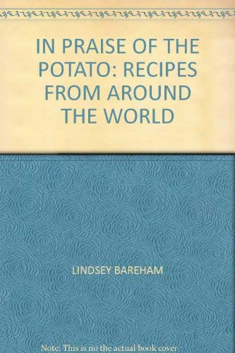 In Praise of the Potato: Recipes from Around the World
