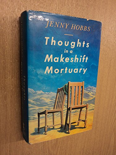 9780718132200: Thoughts in a makeshift mortuary