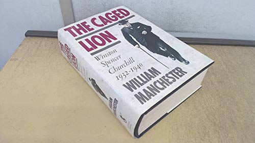 9780718132224: The Caged Lion: Winston Spencer Churchill, 1932-40