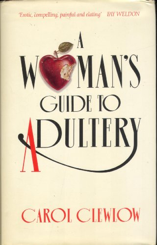 9780718132231: A Woman's Guide to Adultery