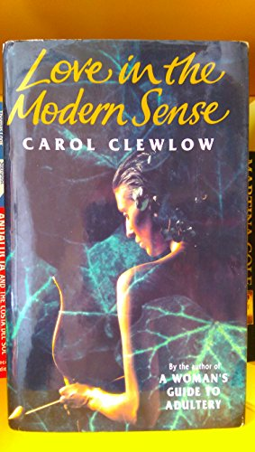 9780718132248: Love in the Modern Sense