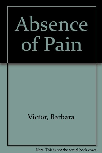9780718132279: Absence of Pain
