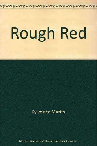 9780718132286: Rough Red