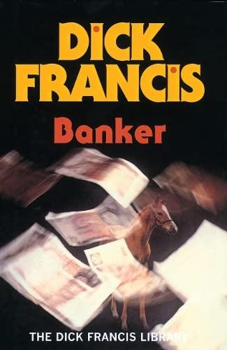 9780718132385: Banker (Francis Thriller)