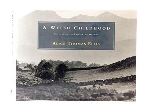 9780718132927: A Welsh Childhood
