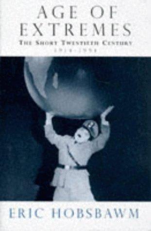 9780718133078: Age of Extremes: The Short Twentieth Century, 1914-91