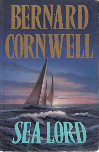 Sea Lord: Bernard, Cornwell