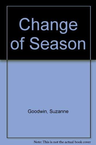 Change of Season: Goodwin, Suzanne