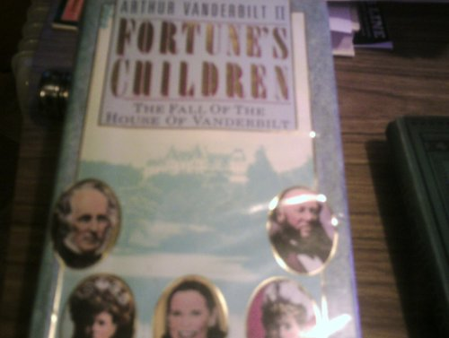 9780718133641: Fortune's Children: The Fall of the House of Vanderbilt