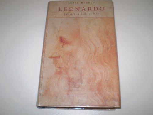 9780718133863: Leonardo: The Artist And the Man