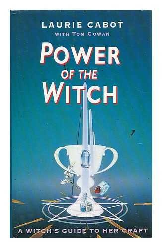 Power of the Witch - A Witch's Guide to Her Craft