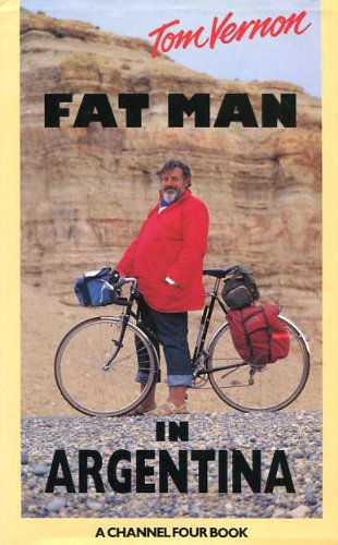Fat Man in Argentina: Vernon, Tom