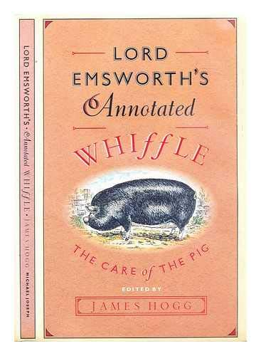 9780718134761: Lord Emsworth's Annotated Whiffle