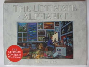 9780718135386: The Ultimate Alphabet