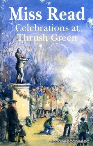 9780718135485: Celebrations at Thrush Green
