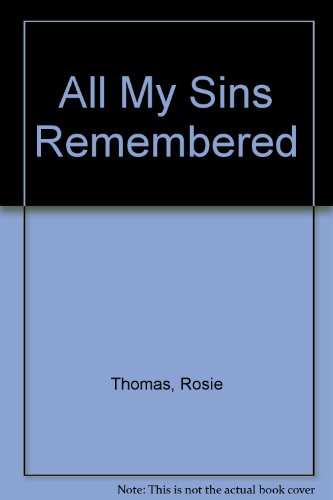 9780718135591: All My Sins Remembered