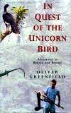 9780718135614: In Quest of the Unicorn Bird - Adventures in Bolivia and Beyond