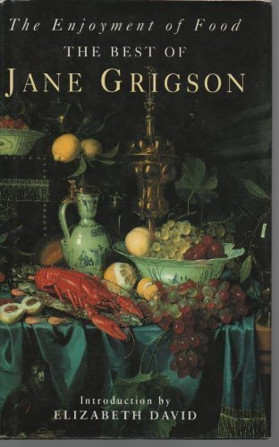 9780718135621: Enjoyment of Food: The Best of Jane Grigson