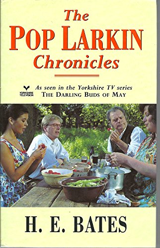 9780718135829: The Pop Larkin Chronicles : The Darling Buds of May, A Breath of French Air, When the Green Woods Laugh, Oh! To Be in England, A Little of What You Fancy
