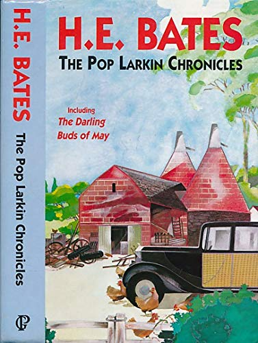 The Pop Larkin Chronicles : The Darling: H.E. Bates