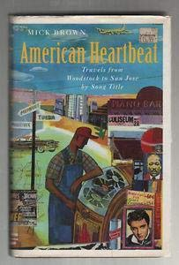 9780718136260: American Heartbeat: Travels from Woodstock to San Jose by Song Title