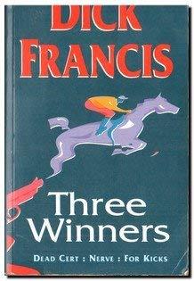 "9780718136338: Three Winners: ""Dead Cert"", ""Nerve"", ""For Kicks"""