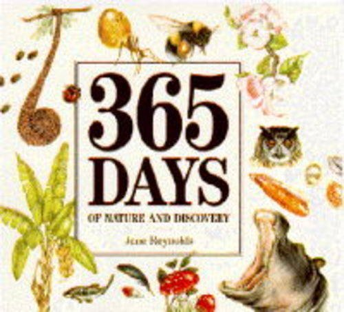 365 Days of Nature and Discovery: Robinson, Gaden S., Gates, Phil