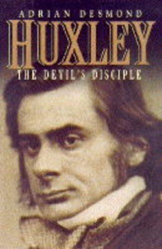 Huxley: The Devil's Disciple
