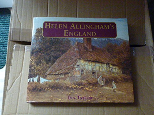 Helen Allingham's England (0718136527) by Taylor, Ina