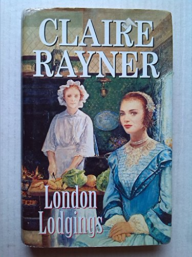 London Lodgings : The Quentin Quartet 1: Rayner, Claire