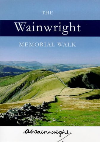 The Wainwright Memorial Walk.