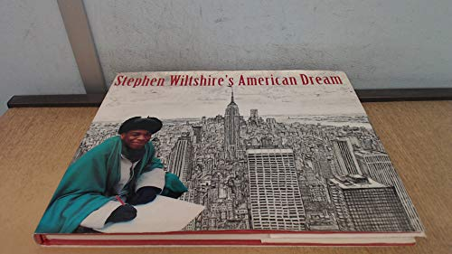 9780718136994: Stephen Wiltshire's American Dream