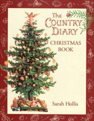9780718137373: The Country Diary Christmas Book