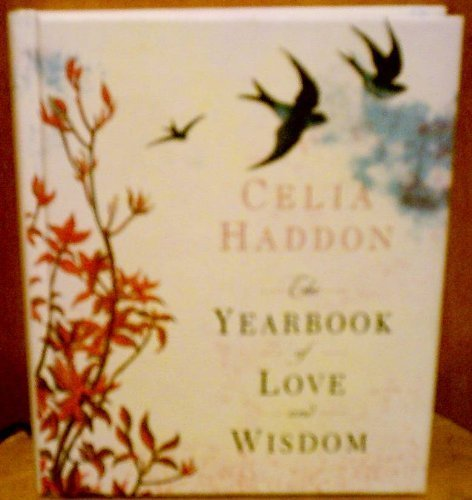 The Yearbook of Love and Wisdom: Haddon, Celia