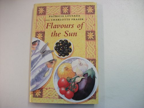 9780718137441: Flavours of the Sun