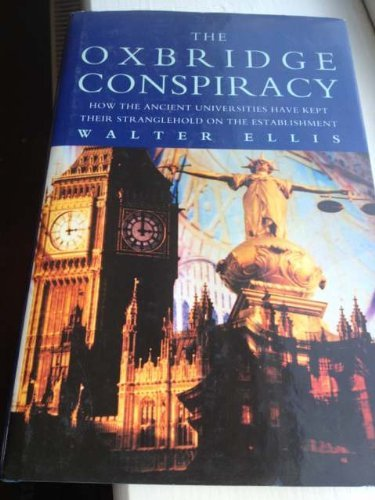 9780718137489: The Oxbridge Conspiracy