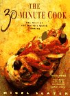 9780718137526: The 30 Minute Cook: The Best of the Worlds Quick Cooking