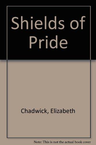 9780718137649: Shields of Pride