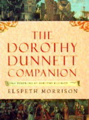 The Dorothy Dunnett Companion: MORRISON, ELSPETH (FOREWARD BY DOROTHY DUNNETT)