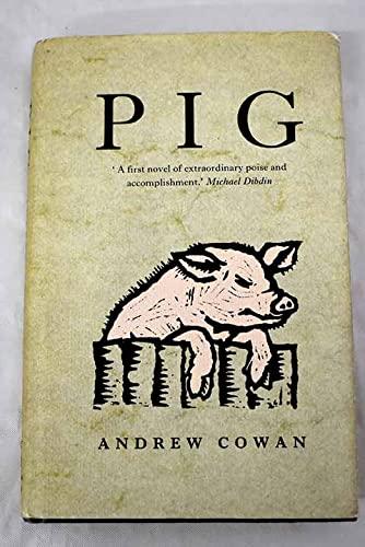 9780718137830: Pig