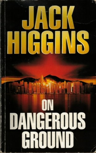 On Dangerous Ground (0718137930) by Jack Higgins