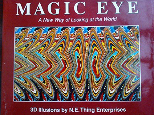 9780718138042: Magic Eye: No. 1: A New Way of Looking at the World