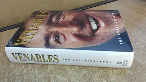 Venables: The Autobiography (0718138279) by Venables, Terry; Hanson, Neil